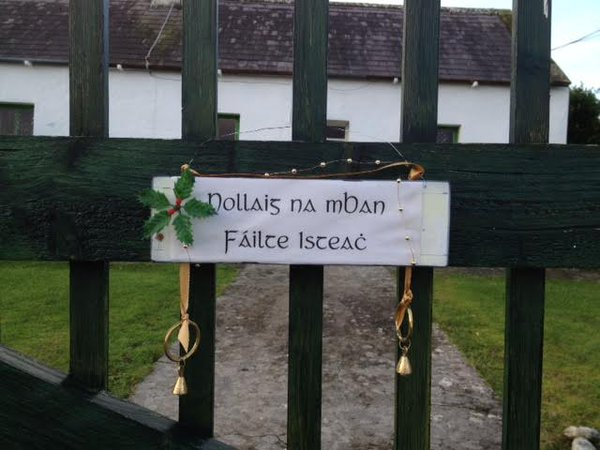 Nollaig na mBan (Women's Christmas) Failte Isteac (Welcome inside)